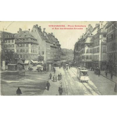 cpa strasbourg place gutenberg rue des grandes arcades ann es 1920. Black Bedroom Furniture Sets. Home Design Ideas