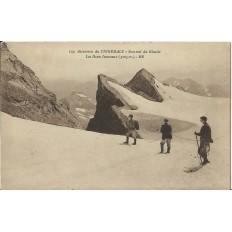 CPA: ASCENSION du VIGNEMALE, SOMMET DU GLACIER, LES DEUX JUMEAUX. Années 1920.