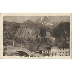 CPA: SAINT-MARTIN ET L'AIGUILLE DE VARENS. Années 1920.