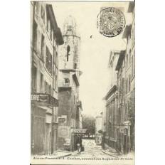 CPA: AIX-EN-PROVENCE, LE CLOCHER ET LE COUVENT DES AUGUSTINS, VERS 1900.