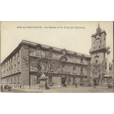 CPA: AIX-EN-PROVENCE, MAIRIE ET TOUR DE L'HORLOGE 1910.