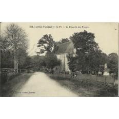 CPA: Foret de PAIMPONT, Chapelle des FORGES, vers 1900