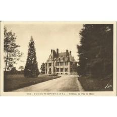CPA: Foret de PAIMPONT. Chateau du Pas du Houx, Années 1930
