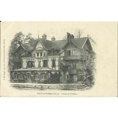 CPA - PONT-St-PIERRE, Chalet du Chateau- Années 1900
