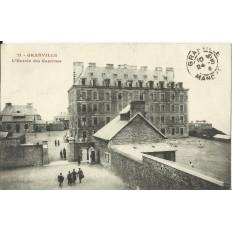 CPA: GRANVILLE, l'Entrée des Casernes, vers 1910