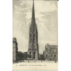 CPA: BORDEAUX, La Tour Saint-Michel, vers 1900