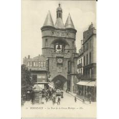 CPA: BORDEAUX, La Tour de la Grosse Horloge, vers 1900