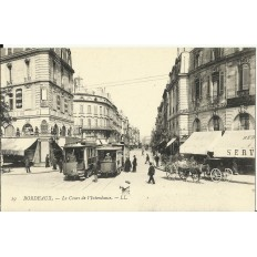 CPA: BORDEAUX, Le Cours de l'Intendance, vers 1900