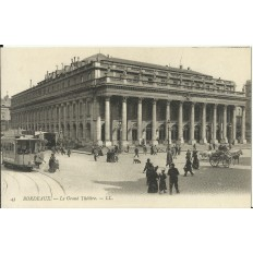 CPA: BORDEAUX, LE GRAND THEATRE, vers 1900