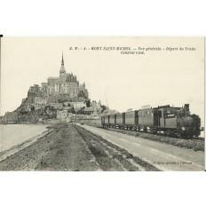 CPA: LE MONT-SAINT-MICHEL, Vue Générale - Départ du Train, vers 1910