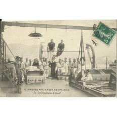 CPA: MARINE MILITAIRE FRANCAISE, La Gymnastique à bord, vers 1900