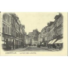 CPA: (REPRO). ABBEVILLE, La Rue des Lingers, vers 1900.