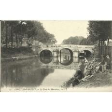 CPA: CHALONS-en-CHAMPAGNE, Le Pont des Mariniers, vers 1900
