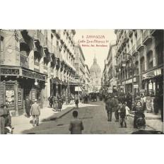 CPA: ZARAGOZA, Calle Don Alfonso I°, années / anos 1910