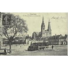 CPA: (REPRO). CHARTRES, La Place Chatelet et la Cathédrale, vers 1900.