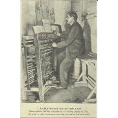 CPA: (REPRO). SAINT-AMAND-les-EAUX, Le Joueur de Carillon, vers 1900