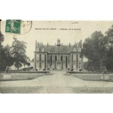 CPA: BOIS-SAINT-LEGER, Chateau de la Grange, vers 1910