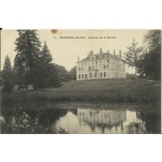 CPA: BAZOUGES, Chateau de la Barbée, vers 1910