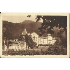 CPA: LE FAYET, Hotel de la Savoie, vers 1920
