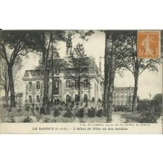 CPA: LE RAINCY, l'Hotel de Ville vu des Jardins, vers 1910