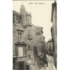 CPA: UZES, Rue Pélisserie, Années 1910.
