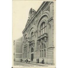 CPA: TOURCOING, Ecole des Beaux-Arts, Années 1900.