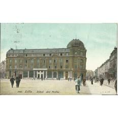 CPA: LILLE, Hotel des Postes. Années 1910