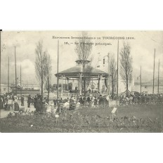 CPA: TOURCOING, Exposition Internationale 1906, Kiosque, 1906