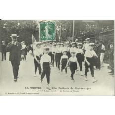 CPA: TROYES, 34e Fete Fédérale de Gymnastique, 1908