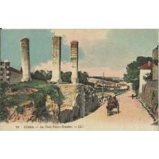 CPA: NIMES, Les Trois Piliers Romains, Années 1910.