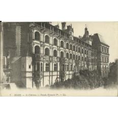 CPA: BLOIS, Le Chateau, Façade François Ier, vers 1910