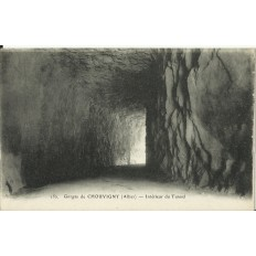 CPA: Gorges de CHOUVIGNY, Intérieur du Tunnel, vers 1910