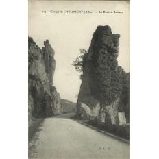 CPA: Gorges de CHOUVIGNY, Le Rocher Armand, vers 1910