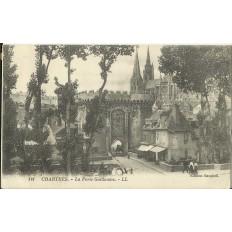 CPA: CHARTRES, La Porte Guillaume, vers 1910