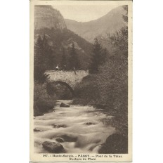 CPA: PASSY, Le Pont de la Tétaz. Années 1910.