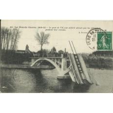 CPA VIC-sur-AISNE, Le Pont détruit (guerre 1914-18), Années 1910