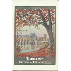 CPA: TOURAINE, Chateau de CHENONCEAUX (AFFICHE TOURISTIQUE), Années 1920