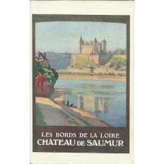 CPA: TOURAINE, Chateau de SAUMUR (AFFICHE TOURISTIQUE), Années 1920