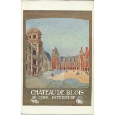 CPA: TOURAINE, Chateau de BLOIS (AFFICHE TOURISTIQUE), Années 1920